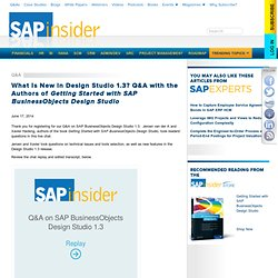 "Q&A on Design Studio 1.3 with the authors of ""Getting Started with SAP BusinessObjects Design Studio"""