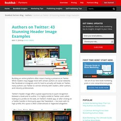 Authors on Twitter: 43 Stunning Header Image Examples