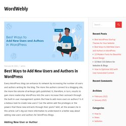 Best Ways to Add New Users and Authors in WordPress – WordWebly