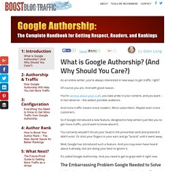 Google Authorship: The Complete Handbook for Getting Respect, Readers, and Rankings - Boost Blog Traffic