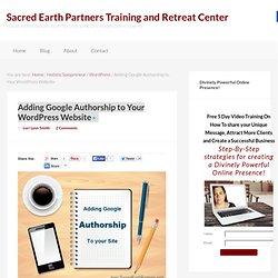 Adding Google Authorship to Your WordPress Website