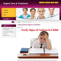 7 Early Autism Signs in Children