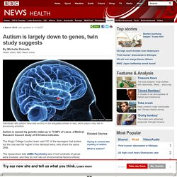 Autism is largely down to genes, twin study suggests