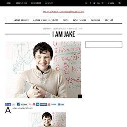 Autism Unveiled: I am Jake
