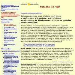 Autisme, TED & autres troubles comportementaux, quels tests faire ?