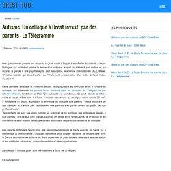 Autisme. Un colloque à Brest investi par des parents - Le Télégramme - Brest Hub