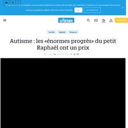 Autisme : les «énormes progrès» du petit Raphaël ont un prix - Le Parisien