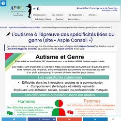 """L'autisme à l'épreuve des spécificités liées au genre (site """"Aspie Conseil"""")"""