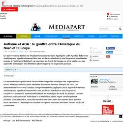 Autisme et ABA : le gouffre entre l'Amérique du Nord et l'Europe