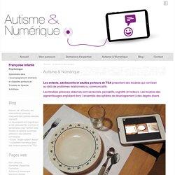 Autisme & Numérique - Autisme et Numérique
