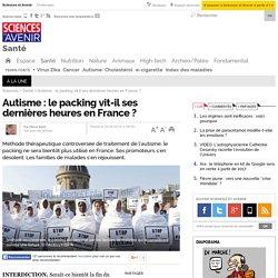 Autisme : le packing vit-il ses dernières heures en France ?