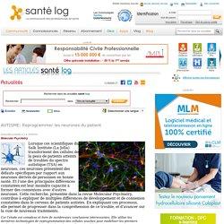 AUTISME: Reprogrammer les neurones du patient