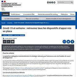 Covid-19 et autisme : retrouvez tous les dispositifs d'appui mis en place