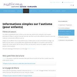 autisme suisse romande - Informations simples sur l'autisme (pour enfants)
