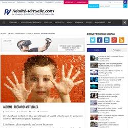 Autisme : thérapies virtuelles