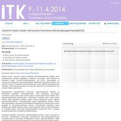 Autismin kirjon lasten vahvuuksia korostava teknologiaoppimisympäristö - ITK 2014