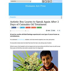 Autistic Boy Learns to Speak Again After 2 Days of Cannabis Oil Treatment