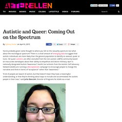 Autistic and Queer: Coming Out on the Spectrum - AfterEllen
