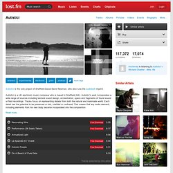 Autistici – Free listening, concerts, stats, & pictures at Last.fm