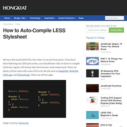 How to Auto-Compile LESS Stylesheet - Hongkiat