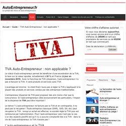 Auto-Entrepreneur & TVA : Franchise de TVA pour l'auto-entrepreneur