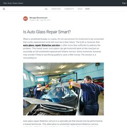 Is Auto Glass Repair Smart?