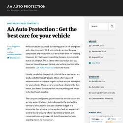Get the best care for your vehicle – AA Auto Protection
