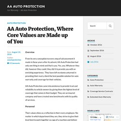 AA Auto Protection, Where Core Values are Made up of You – AA Auto Protection