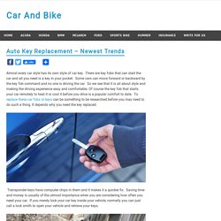 Auto Key Replacement - Newest Trends