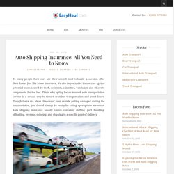 Auto Shipping Insurance: All You Need to Know - Easy Haul Blog