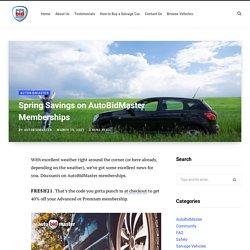 Spring Savings on AutoBidMaster Memberships