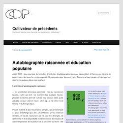 Autobiographie raisonnée et éducation populaire