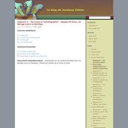 """Le blog de Jocelyne Vilmin » Séquence 2 - """"Du roman à l'autobiographie"""" : Marguerite Duras, Un Barrage contre le Pacifique"""