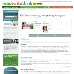 Paying Attention to Technology: Writing Technology Autobiographies
