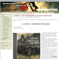 """""""LA PEUR"""", roman autobiographique de Gabriel CHEVALLIER - Jean-Pierre Rissoan"""
