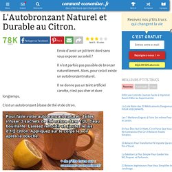 L'Autobronzant Naturel et Durable au Citron.