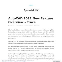 AutoCAD 2022 New Feature Overview – Trace