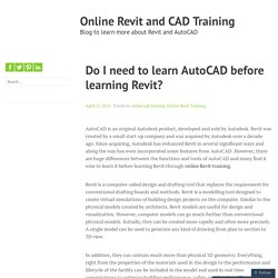 Do I need to learn AutoCAD before learning Revit? – Online Revit and CAD Training