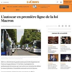 L'autocar en première ligne de la loi Macron - La Croix