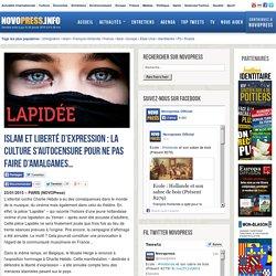 Islam et Liberté d'expression : la culture s'autocensure pour ne pas faire d'amalgames...