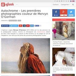 Autochrome – Les premières photographies couleur de Mervyn O'Gorman