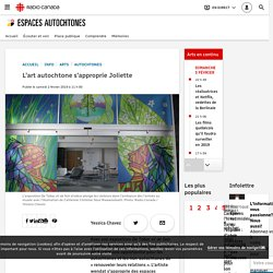 L'art autochtone s'approprie Joliette