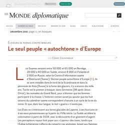 Les Saames, le seul peuple « autochtone » d'Europe, par Cédric Gouverneur (Le Monde diplomatique, décembre 2016)