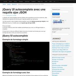 """jQuery UI autocomplete avec une requête ajax JSON : article sur """"jQuery UI autocomplete avec une requête ajax JSON"""" dans la section """"jQuery UI"""""""