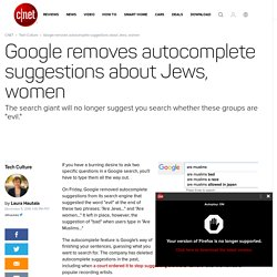 Google removes autocomplete suggestions about Jews, women - CNET
