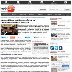 L'Assemblée se positionne en faveur de l'autoconsommation d'électricité - 22/12/16