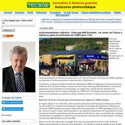 Autoconsommation collective : Enercoop Midi-Pyrénées, 1er acteur en France à mettre en place la tarification du TURPE pour l'ACC Le 14 juillet 2020