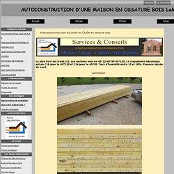 Autoconstruction abri de jardin ou Chalet en ossature bois - Autoconstruction maison en ossature bois
