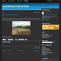 autoconstruction ossature bois - Le blog de etienne et lila