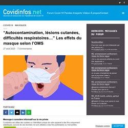 """""""Autocontamination, lésions cutanées, difficultés respiratoires…"""" Les effets du masque selon l'OMS"""